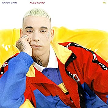 Algo Como Tu (feat. Los del Control)