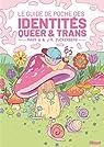 Le guide de poche des identités Queer et trans par G