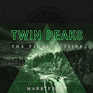 Twin Peaks: The Final Dossier audiobook cover art