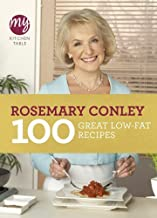 My Kitchen Table: 100 Great Low-Fat Recipes by Rosemary Conley (2011-09-15)