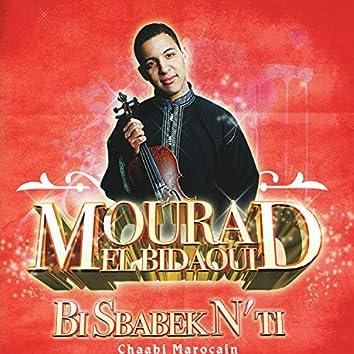 Mourad El Bidaoui, Bi Sbabke N'ti, Chaabi Marocain