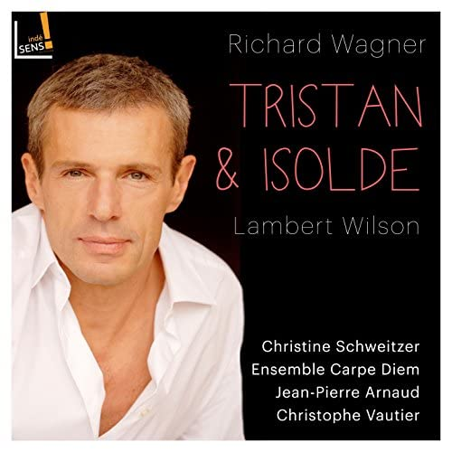 Lambert Wilson, Christine Schweitzer & Ensemble Carpe Diem