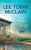 Image of Low Country Hero: A Clean & Wholesome Romance (Safe Haven, 1)