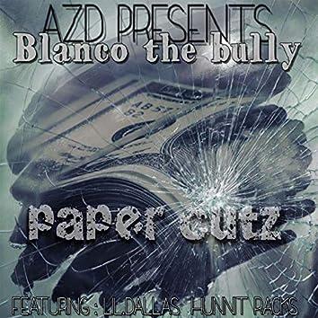 Paper Cuts (feat. Lil Dallas & Hunnt Racks)