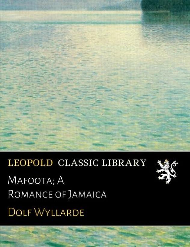 アクセルピービッシュドループMafoota; A Romance of Jamaica