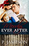 Merrily Ever After: A Ouachita Mountain Holiday Story (Ouachita Mountain Shifters Book 9)