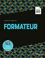 Formateur - 145 fiches opérationnelles de Pierre-Michel do Marcolino