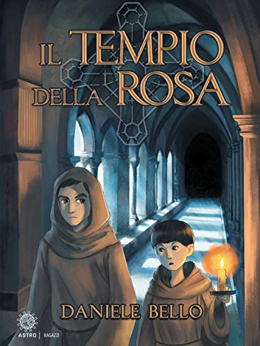 Il tempio della rosa (Italian Edition)