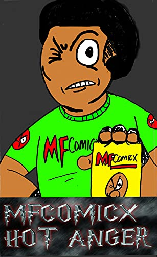 MFCOMICX -HOT ANGER : SLEEEK COMICX (English Edition)
