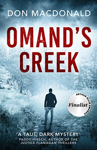 Omand's Creek: A gripping crime thriller packed with mystery and suspense by [Don Macdonald]
