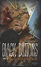 Black Buttons Vol. 3: A Family Affair: Volume 3