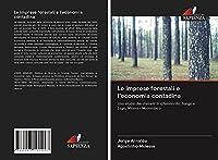 Le imprese forestali e l'economia contadina: Uno studio dei distretti di Chimbonila, Sanga e Lago, Niassa - Mozambico