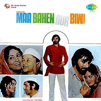 Maa Bahen Aur Biwi (Original Motion Picture Soundtrack)