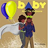 Baby and The Balloons (English Edition)