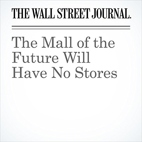 The Mall of the Future Will Have No Stores copertina