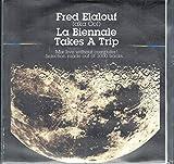 Fred Elalouf / aka Oof / La Biennale Takes A Trip