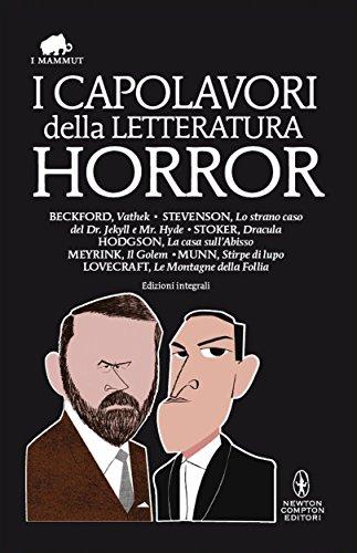 I capolavori della letteratura horror (eNewton Classici)