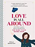 Love Is All Around: And Other Lessons We've Learned from The Mary Tyler Moore Show (English Edition)