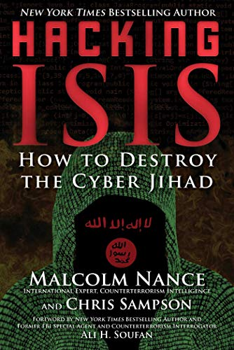 Image of Hacking ISIS: How to Destroy the Cyber Jihad