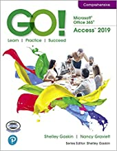 GO! with Microsoft Office 365, Access 2019 Comprehensive