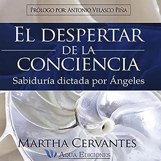 El Despertar de la Conciencia [The Awakening of Consciousness] audiobook cover art