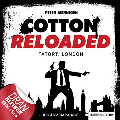 Tatort London - Jubiläumsausgabe: Cotton Reloaded 30