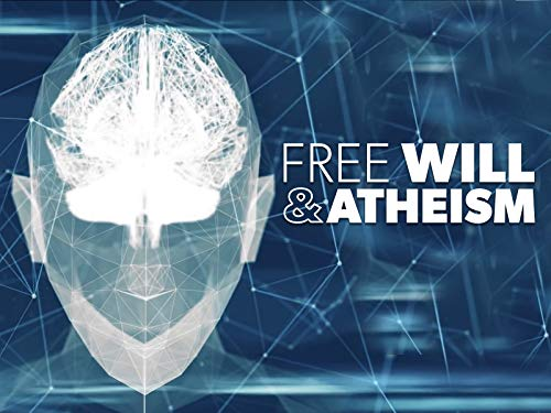 Free Will & Atheism