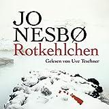 Rotkehlchen: Harry Hole 3 - Jo Nesbø
