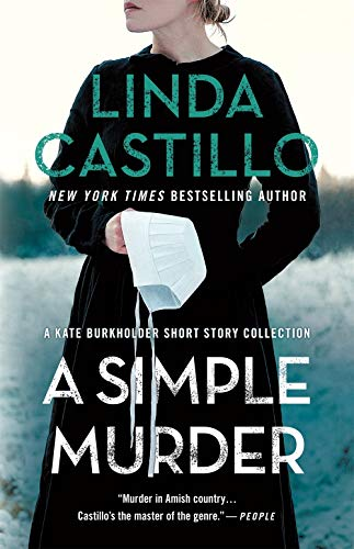Compare Textbook Prices for A Simple Murder: A Kate Burkholder Short Story Collection  ISBN 9781250819680 by Castillo, Linda