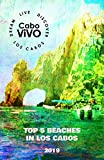 Top 5 Beaches in Los Cabos - 2019