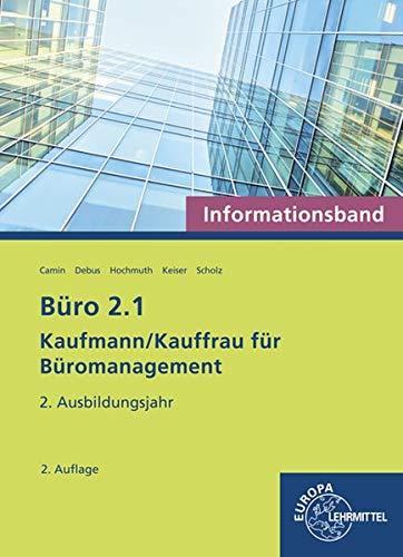 Büro 2.1 - Informationsband - 2. Ausbildungsjahr: Kaufmann/Kauffrau für Büromanagement
