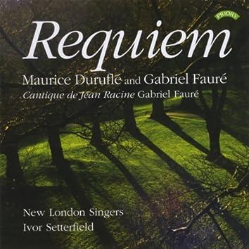 Requiem - Maurice Duruflé and Gabriel Fauré