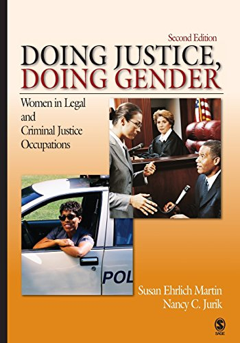 Doing Justice, Doing Gender: Women in Legal and Criminal Justice Occupations (Women in the Criminal Justice System)