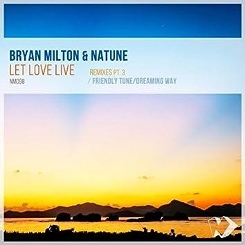 Let Love Live: Remixes, Pt. 3