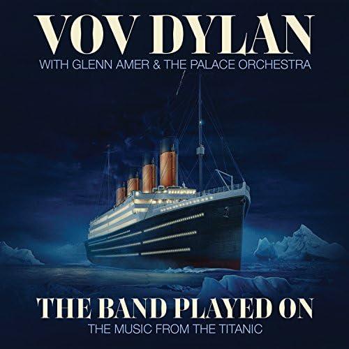 Vov Dylan feat. Glenn Amer & The Palace Orchestra