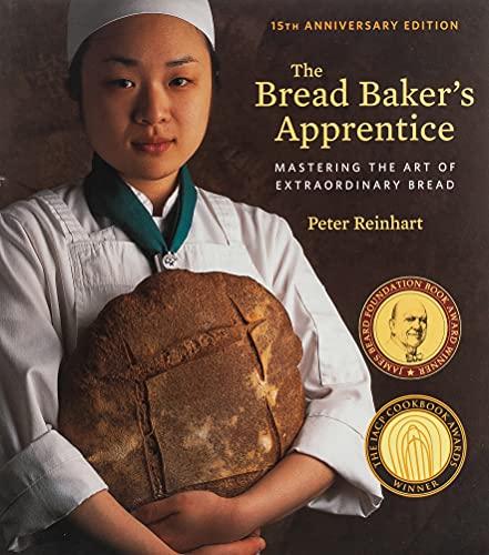 The Bread Baker's Apprentice, 15th Anniversary...