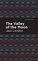 The Valley of the Moon (Mint Editions)