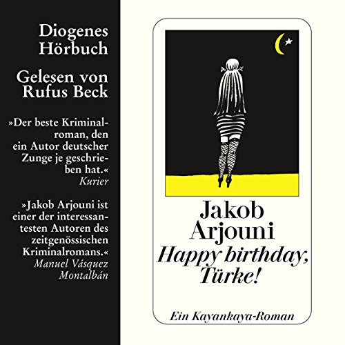 Happy Birthday, Türke!                   By:                                                                                                                                 Jakob Arjouni                               Narrated by:                                                                                                                                 Rufus Beck                      Length: 4 hrs and 22 mins     2 ratings     Overall 4.0