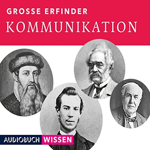 Große Erfinder: Kommunikation Titelbild
