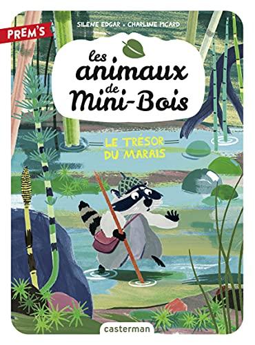 Les animaux de Mini-Bois (Tome 2) - Le trésor du marais