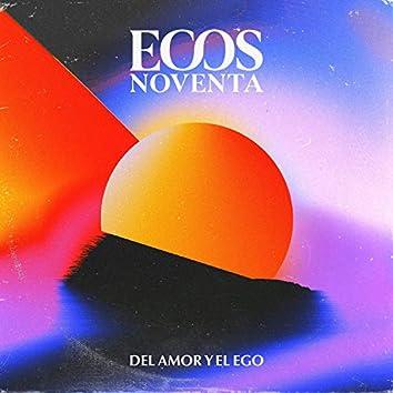 Del Amor Y El Ego