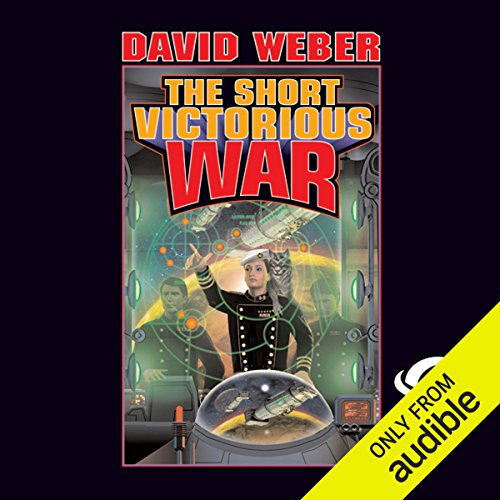 The Short Victorious War     Honor Harrington, Book 3               By:                                                                                                                                 David Weber                               Narrated by:                                                                                                                                 Allyson Johnson                      Length: 13 hrs and 47 mins     27 ratings     Overall 4.6