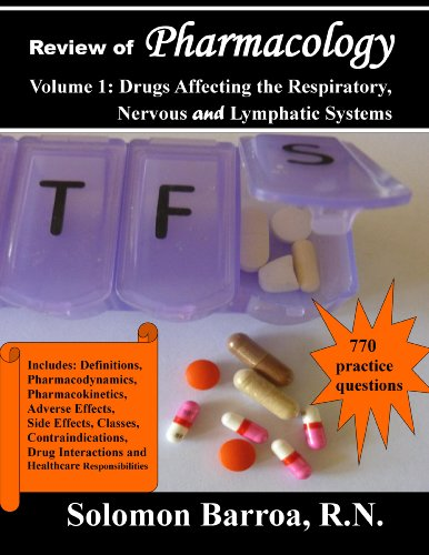 Review of Pharmacology (Drugs Affecting the Respiratory, Nervous and Lymphatic Systems Book 1)