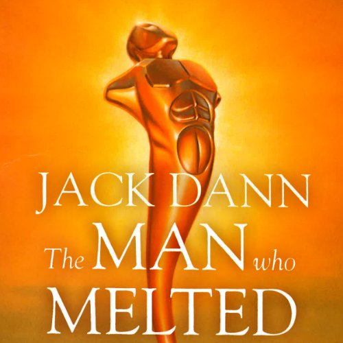 The Man Who Melted audiobook cover art