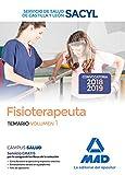 Fisioterapeuta del Servicio de Salud de Castilla y León (SACYL). Temario volumen 1