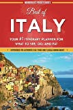 Best of Italy: Your #1 Itinerary Planner for What to See, Do, and Eat in Italy (Paperback)