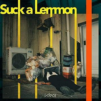 Suck a Lemmon