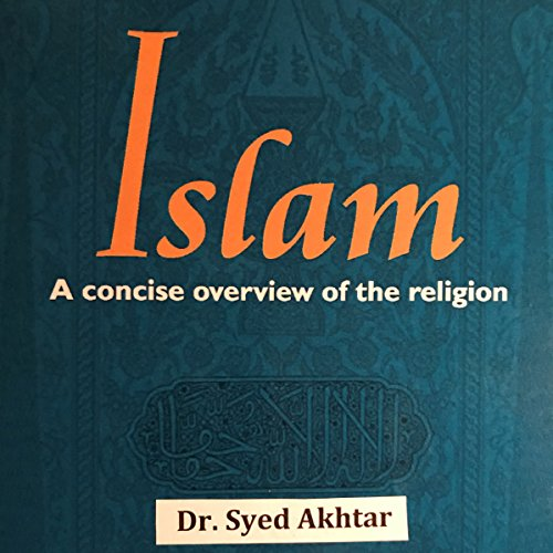 Islam: A Concise Overview of the Religion audiobook cover art