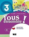 Tous Ensemble 3 Livre De L'eleve + Dvd-rom (Chat Noir. methodes) - 9788468217925