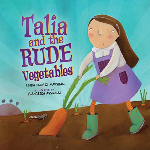 Talia and the Rude Vegetables copertina